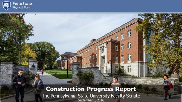 Faculty Senate Construction Report, September 6, 2016 - Slide 1